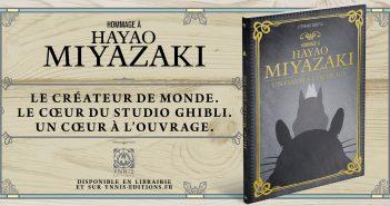 Un nouvel Hommage dédié à Hayao Miyazaki chez Ynnis Éditions