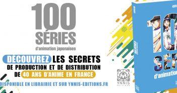 100 séries d'animation japonaises est enfin disponible !